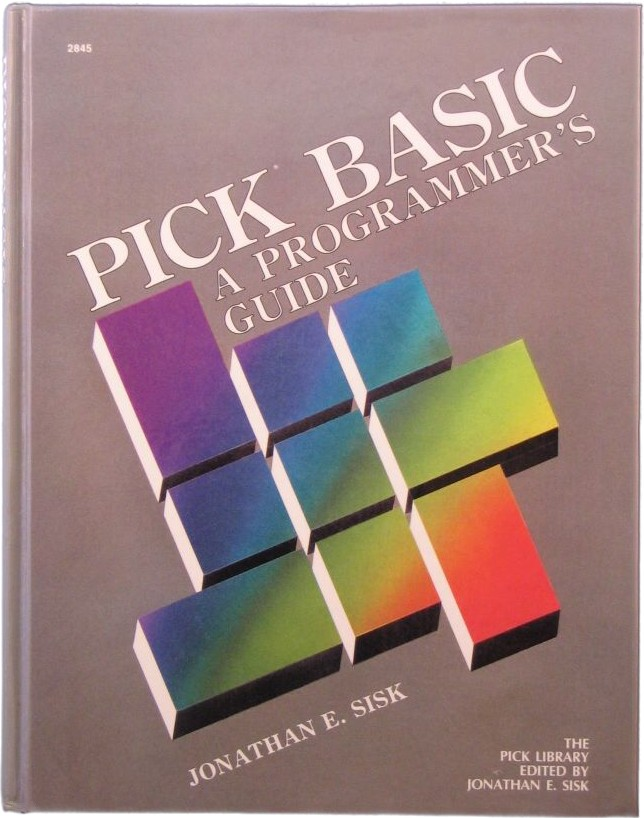 Pick BASIC A Programmers Guide text book